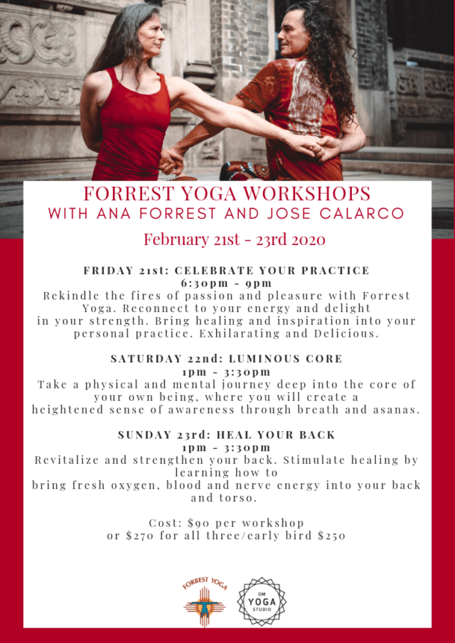 Forrest Yoga Workshops with Ana Forrest and Jose Calarco